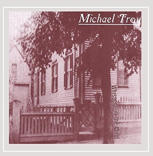 Michael Troy Whispers In The Wind