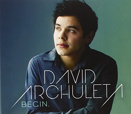 David Archuleta Begin