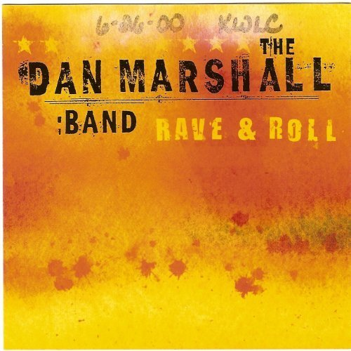 Dan Marshall Band Rave & Roll