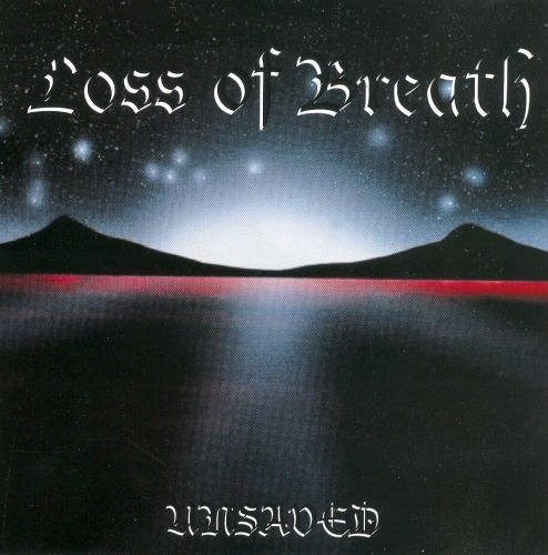 Loss Of Breath Unsaved