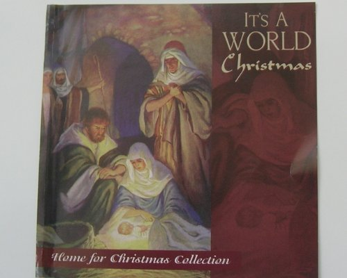 It's A World Christmas It's A World Christmas