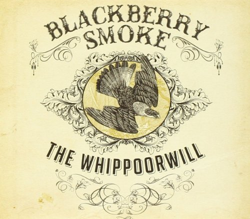 Blackberry Smoke Whippoorwill