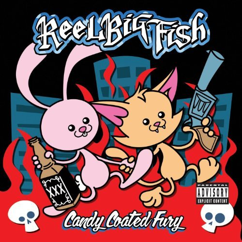 Reel Big Fish Candy Coated Fury Explicit Version