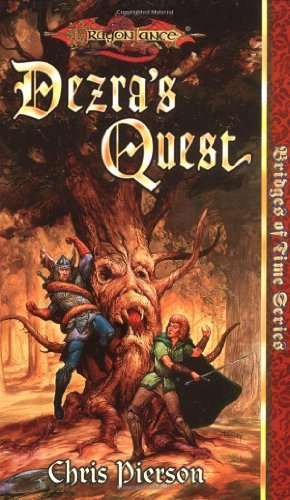 Chris Pierson Dezra's Quest (dragonlance Bridges Of Time Vol. 5