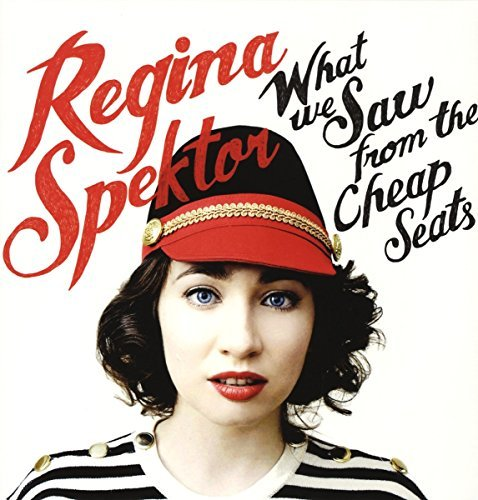 Regina Spektor What We Saw From The Cheap Sea