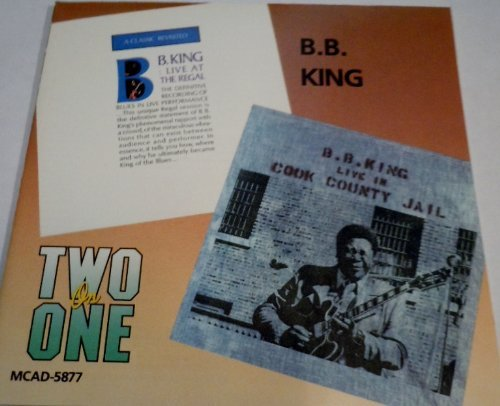 B.B. King Live At The Regal Live In Cook County Jail