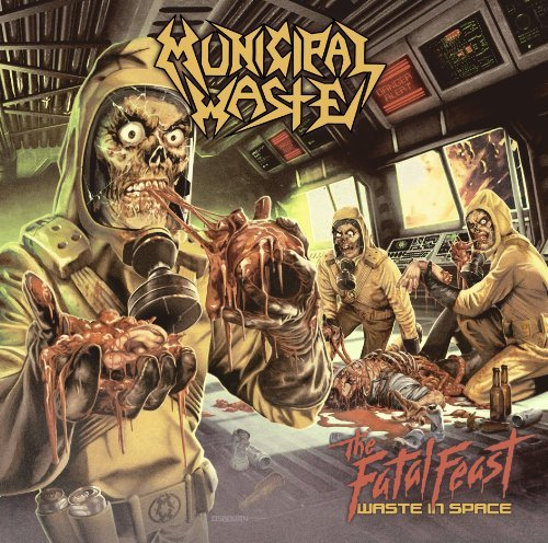 Municipal Waste Fatal Feast