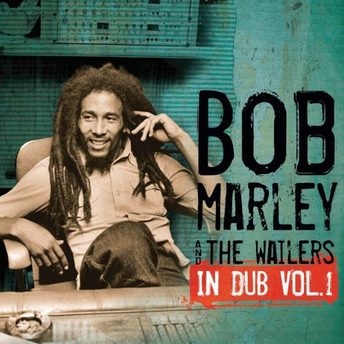 Bob Marley & The Wailers Vol. 1 In Dub