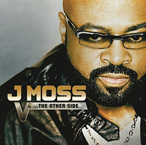 J Moss Vol. 4...The Other Side Vol. 4...The Other Side