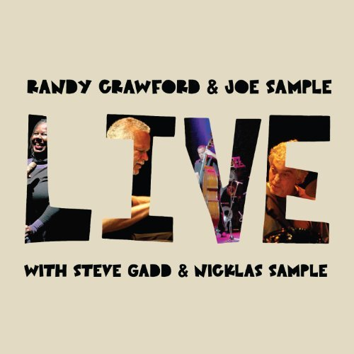 Randy & Joe Sample Crawford Live