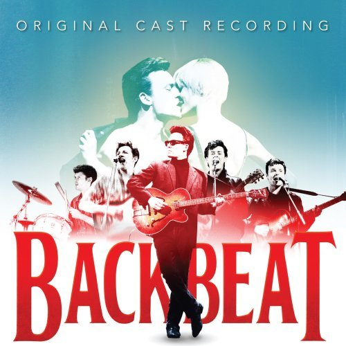 Backbeat The Musical Original Cast Recording