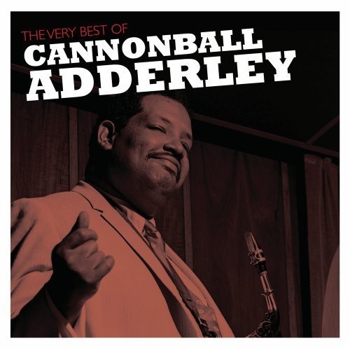 Cannonball Adderley Very Best Of Cannonball Adderl