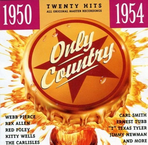 Only Country Only Country 1950 54