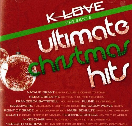 K Love Presents Ultimate Christmas Hits