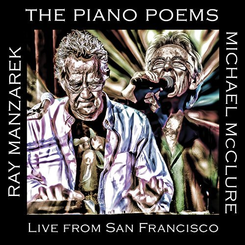 Ray & Mic Mcclure Manzarek Piano Poems Live In San Francisco