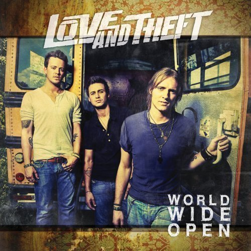 Love & Theft World Wide Open