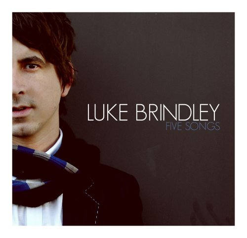 Luke Brindley Five Songs