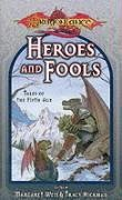 Margaret Weis Heroes & Fools (dragonlance Tales Of The Fifth A