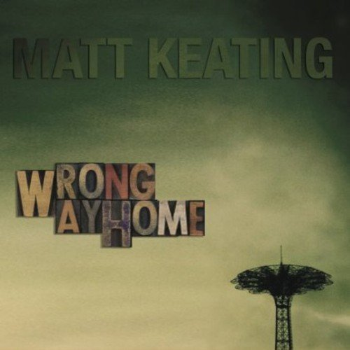 Matt Keating Wrong Way Home Digipak