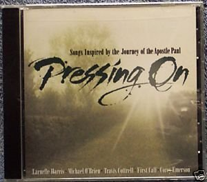 Pressing On Songs Inspired By The Journey Of The Apostle