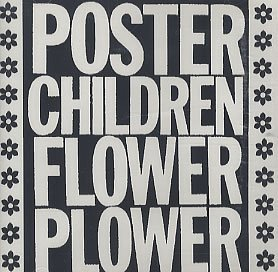 Poster Children Flower Plower
