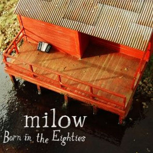 Milow Born In The Eighties Digipak