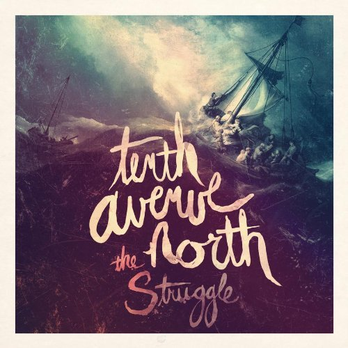 Tenth Avenue North Struggle
