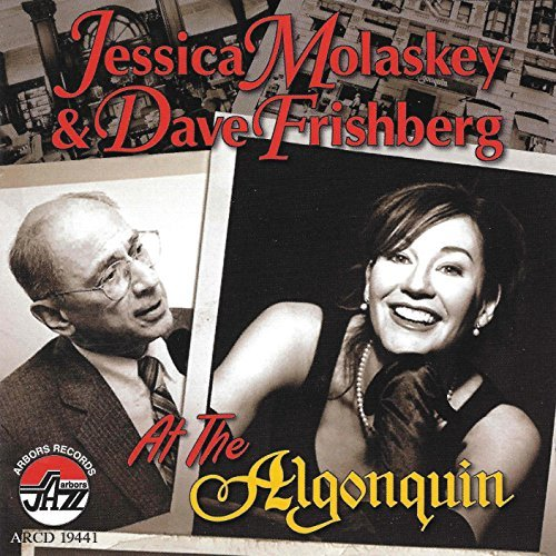 Jessica & Dave Frishb Molaskey At The Algonquin