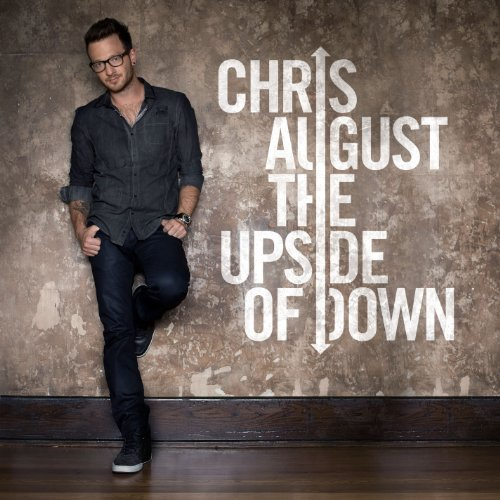 Chris August Upside Of Down
