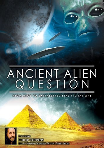 Ancient Alien Question From U Coppens Philip Nr