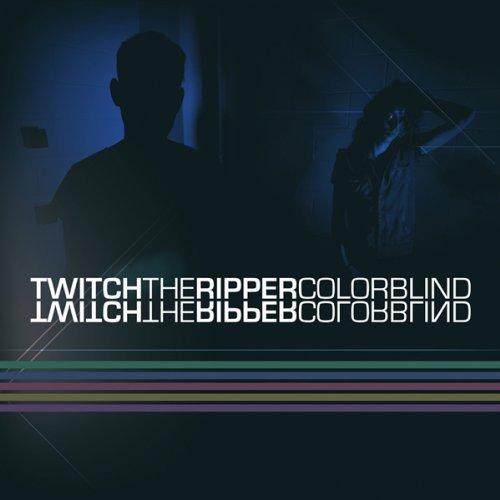 Twitch The Ripper Colorblind