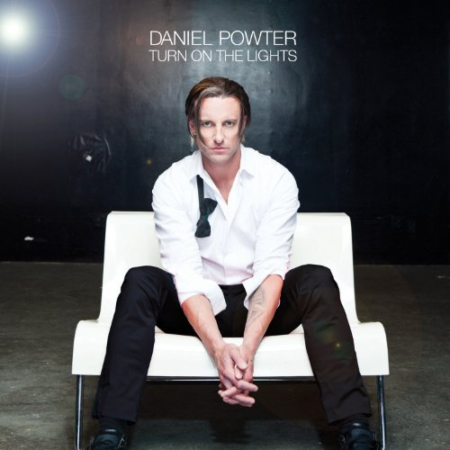 Powter Daniel Turn On The Lights Explicit Version