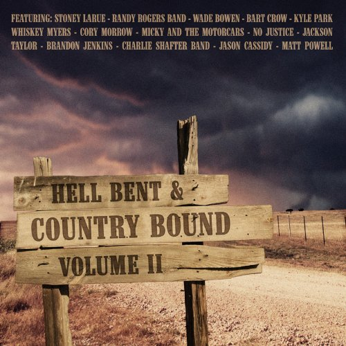 Hell Bent & Country Bound Vol. 2 Hell Bent & Country Bou Vol. 2 Hell Bent & Country Bou
