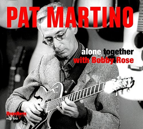 Pat Martino Alone Together