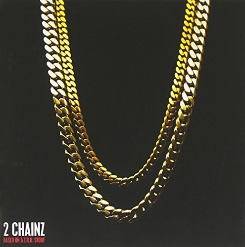 2 Chainz Based On A T.R.U. Story Clean Version