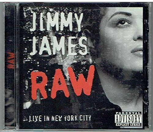 Jimmy James Raw Live In New York City