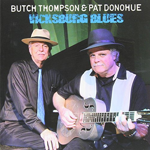 Pat & Butch Thompson Donohue Vicksburg Blues