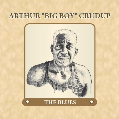 Arthur Big Boy Crudup Blues