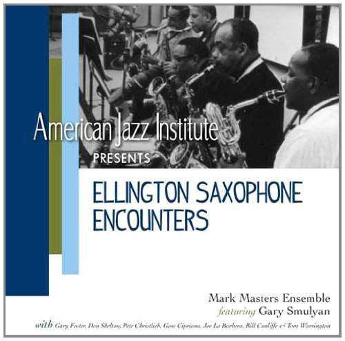 Masters Mark Ensemble Ellington Saxophone Encounters