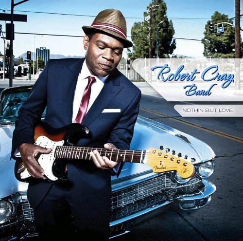 Robert Cray Nothin But Love Digipak
