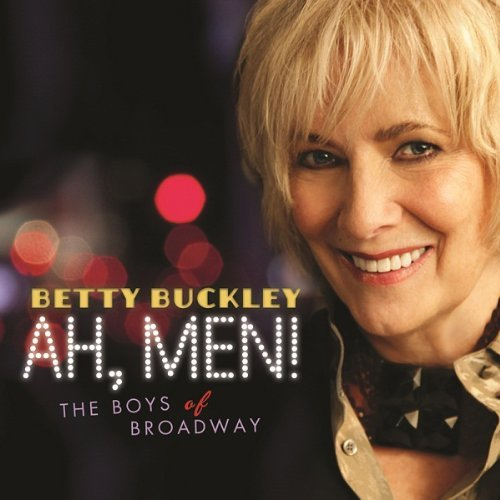 Betty Buckley Ah Men! The Boys Of Broadway