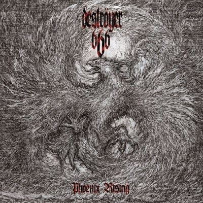 Destroyer 666 Phoenix Rising