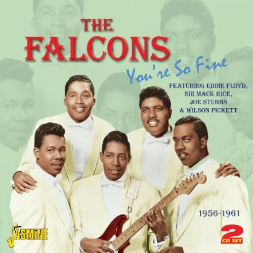 Falcons You're So Fine 1956 61 Import Gbr