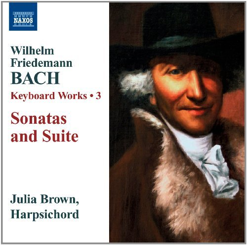 W.F. Bach Keyboard Works Sonatas & Suite