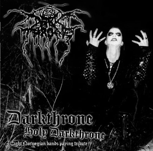 Holy Darkthrone Holy Darkthrone