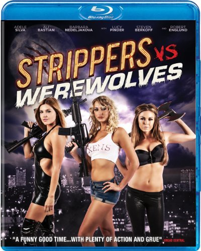 Strippers Vs Werewolves Silva Englund Murray Kemp Blu Ray Ws
