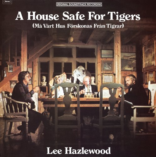 Lee Hazlewood House Safe For Tigers