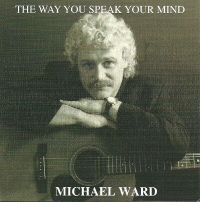 Michael Ward Way You Speak Your Mind