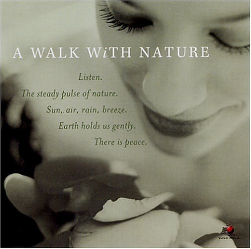 Walk With Nature Walk With Nature