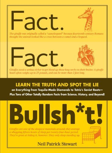 Stewart Neil Patrick Fact. Fact. Bullsh*t! Learn The Truth And Spot The Lie On Everything Fr